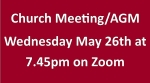Thumbnail image for Church Meeting and AGM – Zoom – 26th May
